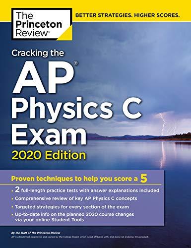 Cracking the AP Physics C Exam, 2020