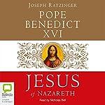 Jesus of Nazareth | Joseph Ratzinger
