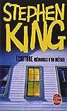 Ecriture : Mémoires d'un métier par King