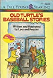 Old Turtle's Baseball Stories, Leonard Kessler, 0440402778