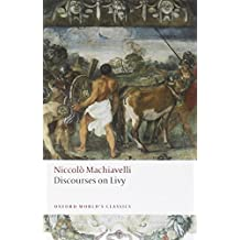 Discourses on Livy (Oxford World's Classics)