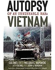 Autopsy of an Unwinnable War: Vietnam
