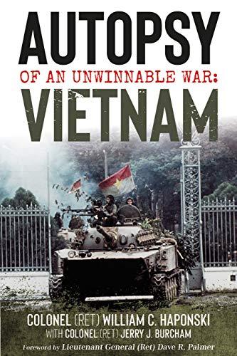 Image of Autopsy of an Unwinnable War: Vietnam