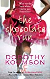 The Chocolate Run by Dorothy Koomson front cover