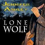 Lone Wolf: Shifters Unbound Series, Book 4.5 | Jennifer Ashley
