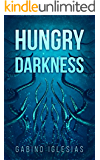 Hungry Darkness: A Deep Sea Thriller