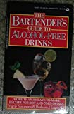 img - for The Bartender's Guide to Alcohol-free Drinks (Signet) book / textbook / text book