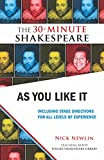 As You Like It: Including Stage Directions for All Levels of Experience (The 30-Minute Shakespeare)