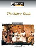 The Slave Trade, Matthew Kachur, 0816061343