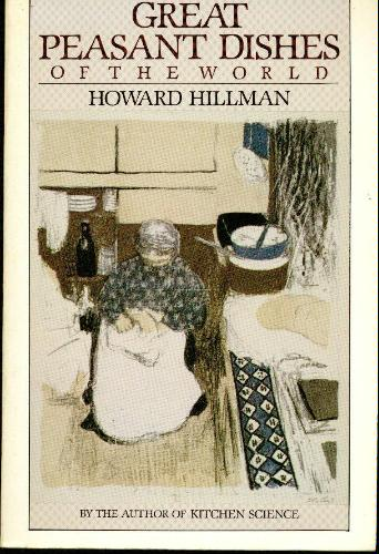 Great Peasant Dishes of the World, Hillman, Howard