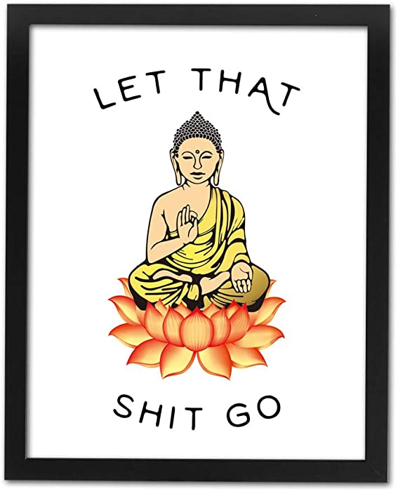 """HPNIUB Framed Let That Shit Go Art Print Set of 1 (8""""X10""""-Read to Hang- Zen Printing Yoga Room Decoration Canvas Buddhist Prints Wall Pictures Bathroom Decor"""
