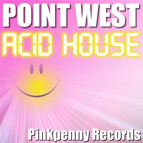 Acid house mr vinyl mix by point west on amazon music for Acid house cd