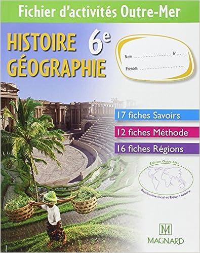 Lire un Histoire Géographie 6e : Fichier d'activités  : Outre-Mer pdf epub