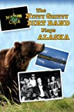 NORTHERN CIRCLE: THE NITTY GRITTY DIRT BAND PLAYS ALASKA