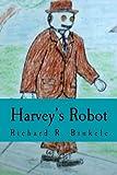 Harvey's Robot, Richard Binkele, 1492990361