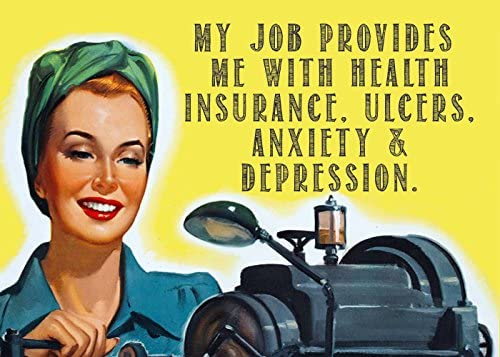 Amazon Com My Job Provides Me With Health Insurance Ulcers Anxiety Depression 2 X 3 Fridge Magnet Refrigerator Vintage Image Gift Retro Funny Humor Kitchen Dining
