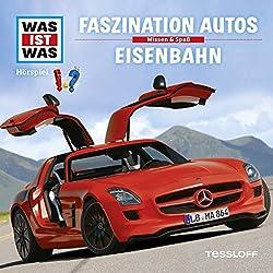 Faszination Autos / Eisenbahn (Was ist Was 2)