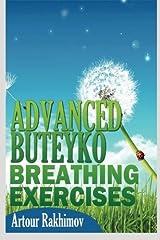 Advanced Buteyko Breathing Exercises (Buteyko Method) (Volume 2) Paperback
