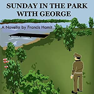 Sunday in the Park with George Audiobook