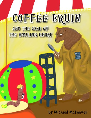 COFFEE BRUIN AND THE CASE OF THE HOWLING (Howling Ghost)
