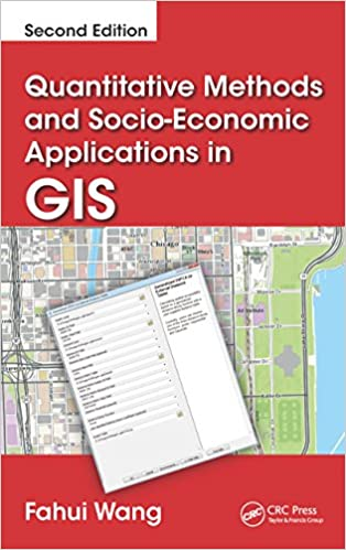 Quantitative Methods and Socio-Economic Applications in GIS,