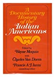 A Documentary History of the Italian Americans, Wayne Moquin and Charles Lincoln Van Doren, 0275197204