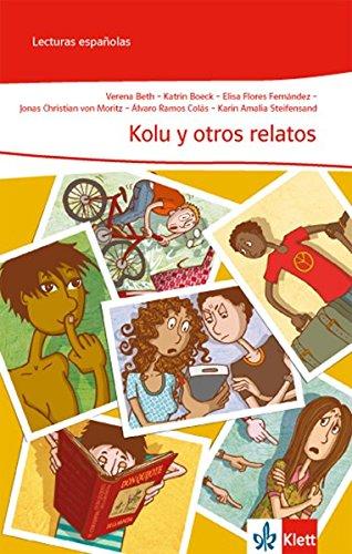 Kolu y otros relatos (Lecturas españolas)