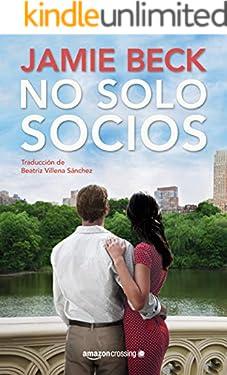 No solo socios (Hermanos St. James nº 2) (Spanish Edition)