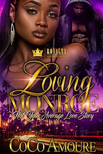 Loving Monroe: Not Your Average Love Story