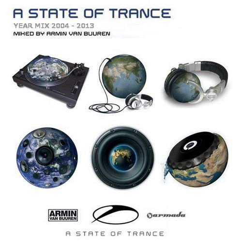 Armin van Buuren - A State Of Trance Year Mix (2004 - 2013)