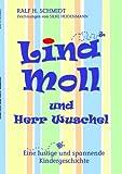 Lina Moll und Herr Wuschel, Ralf H. Schmidt, 3839152216