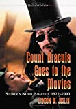 img - for Count Dracula Goes to the Movies: Stoker's Novel Adapted, 1922-2003 by Lyndon W. Joslin (2006-07-20) book / textbook / text book