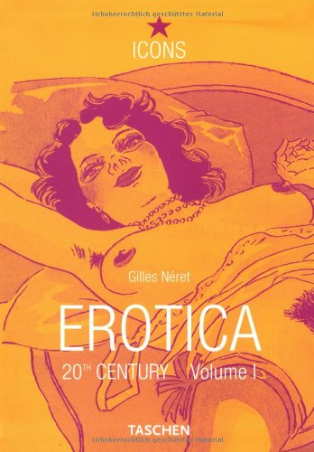 ICONS, Erotica, 20. Jahrhundert Volume 1
