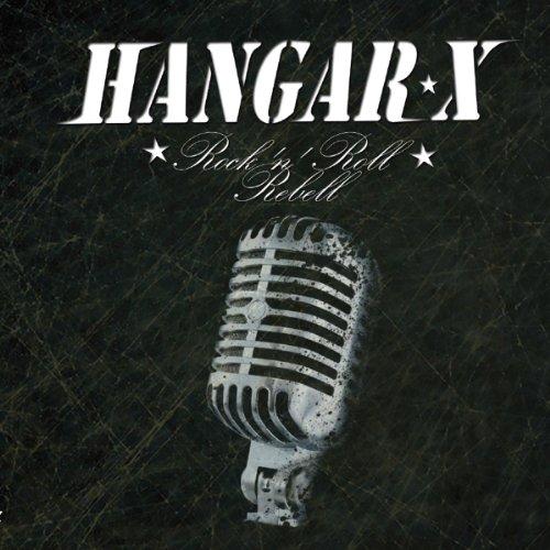 Hangar X: Rock'n'roll Rebell (Audio CD)
