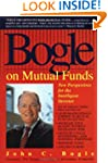 Bogle on Mutual Funds: New Perspectiv...