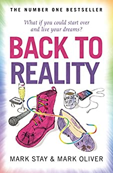 Back to Reality: The feel-good novel of the year! by [Stay, Mark, Oliver, Mark]