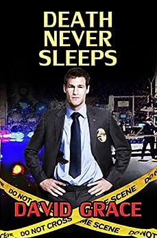 Death Never Sleeps (Detective Chris Hunter Books Book 1) by [Grace, David]
