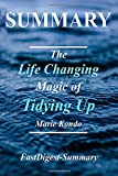 Summary | The Life Changing Magic of Tidying Up: By Marie Kondo - The Japanese Art of Decluttering and Organizing (The Life Changing Magic of Tidying ... Hardcover, Audiobook, Audible, Summary)
