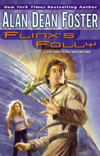 Flinx's Folly (Adventures of Pip & Flinx Book - Reading Blaster Knowledge Adventure