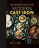 Modern Cast Iron: The Complete Guide to