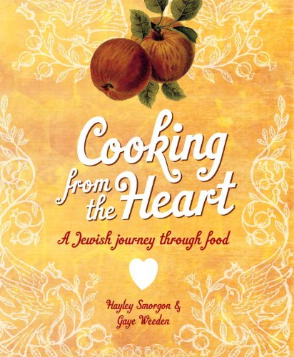Cooking from the Heart: A Jewish Journey - Australia Kosher Wine Shopping Results