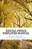 img - for Dental Office Employee Manual: Policies & Procedures (Dental Practice Resource Group) (Volume 1) book / textbook / text book