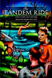 The Tandem Ride and Other Excursions, Robert Bagg, 125711977X