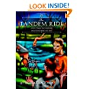 The Tandem Ride And Other Excursions: Poems 1955-2010