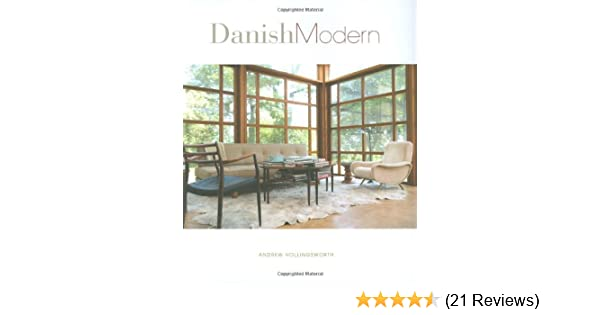 Danish modern andrew hollingsworth 9781586858117 amazon com books
