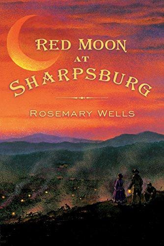 Red Moon at Sharpsburg [Rosemary Wells] (Tapa Blanda)