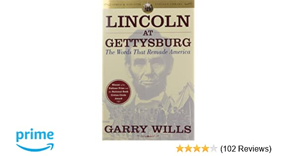 Lincoln at Gettysburg: The Words that Remade America (Simon