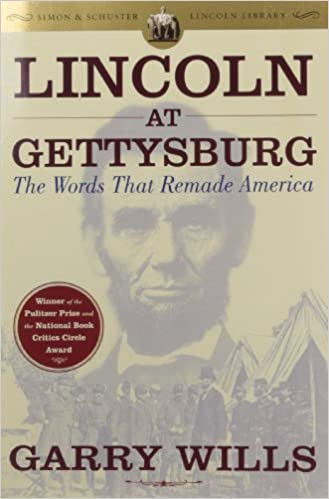 image for Lincoln at Gettysburg: The Words that Remade America (Simon & Schuster Lincoln Library)
