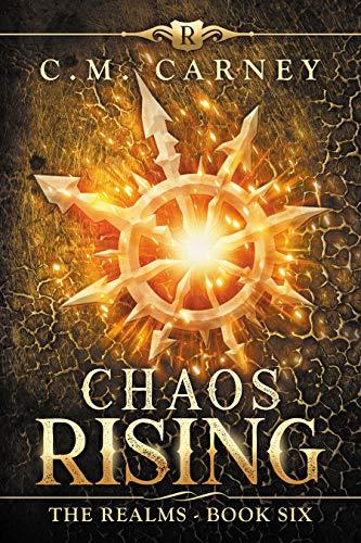 Chaos Rising: The Realms Book Six: (An Epic LitRPG Series) (Dragons Hero Portal)