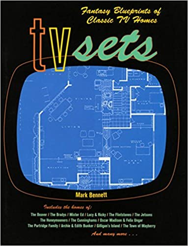 Tv sets fantasy blueprints of classic tv homes mark bennett tv sets fantasy blueprints of classic tv homes mark bennett 0768821210717 amazon books malvernweather Image collections